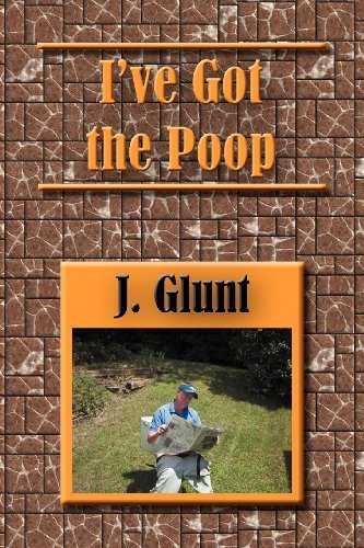 J. Glunt I've Got The Poop