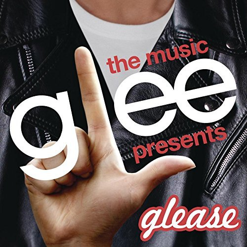 Glee Cast Glee The Music Presents Glease Glee The Music Presents Glease