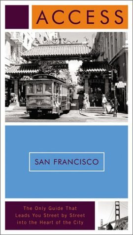 Richard Saul Wurman Access San Francisco 10e