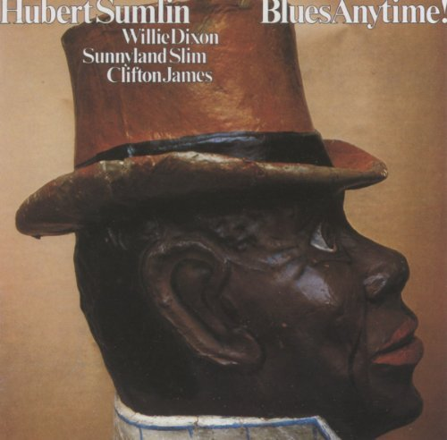 Hubert Sumlin Blues Anytime ! Import Eu