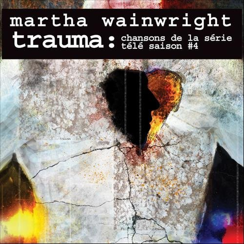 Martha Wainwright Trauma Chansons De La Serie T Import Can