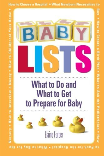 Elaine Farber Baby Lists What To Do And What To Get To Prepare For Baby