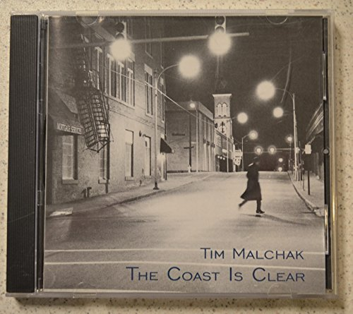 Tim Malchak Coast Is Clear