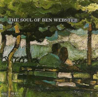 Ben Webster Soul Of Ben Webster