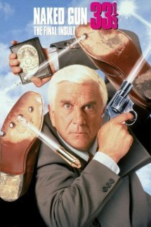 The Naked Gun 33 1 3 The Final Insult