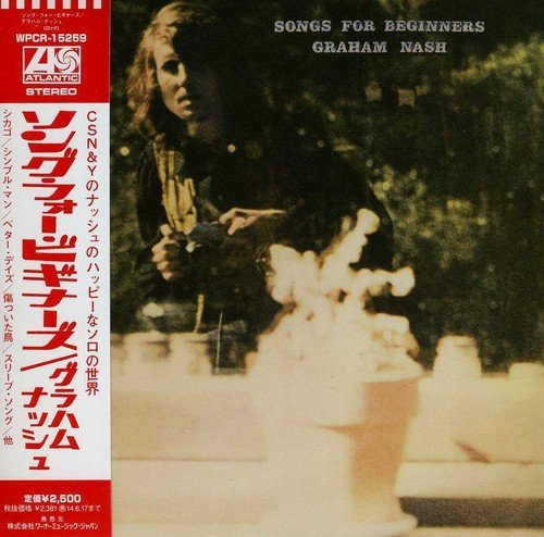 Graham Nash Songs For Beginners Import Jpn Lmtd Ed. Paper Sleeve
