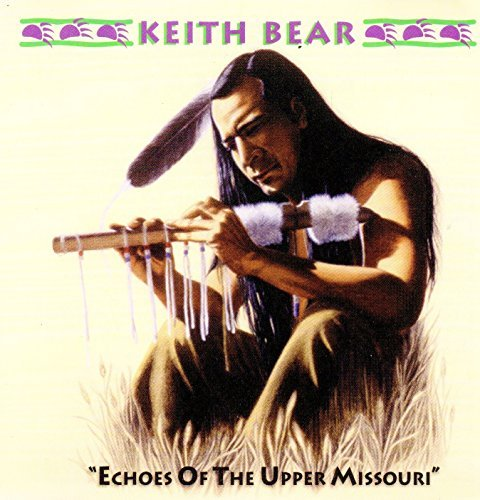 Keith Bear Echoes Of The Upper Missouri