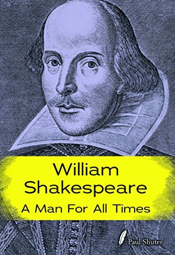 Paul Shuter William Shakespeare A Man For All Times