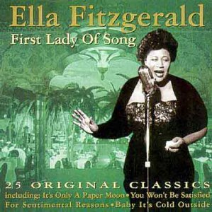 Ella Fitzgerald First Lady Of Song