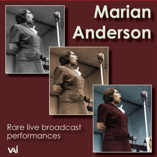 Marian Anderson Rare Live Broadcast Performanc