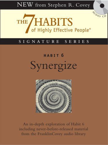 Covey Stephen R. Covey Stephen R. Habit 6 Synergize The Habit Of Creative Cooperati