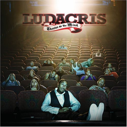 Ludacris Theater Of The Mind Clean Version