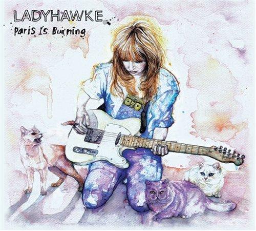 Ladyhawke Paris Is Burning Ep