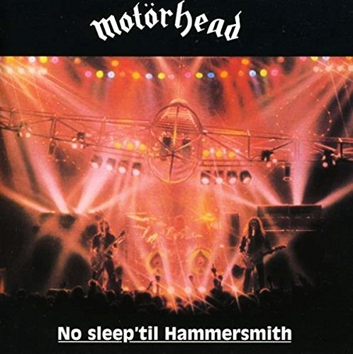 Motorhead No Sleep 'til Hammersmith Deluxe Ed. Remastered Expanded