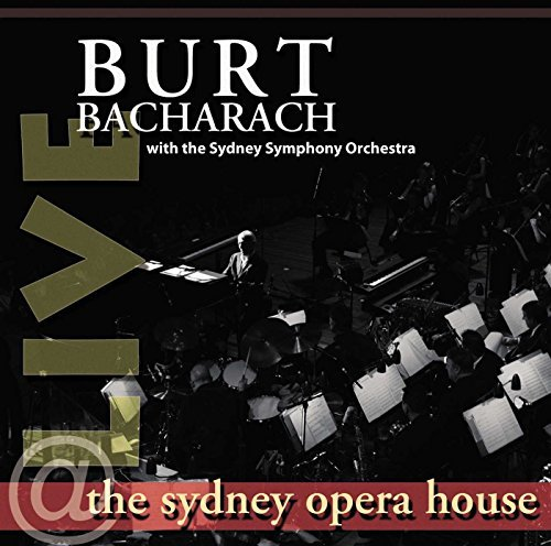 Burt Bacharach Live At The Sydney Opera House