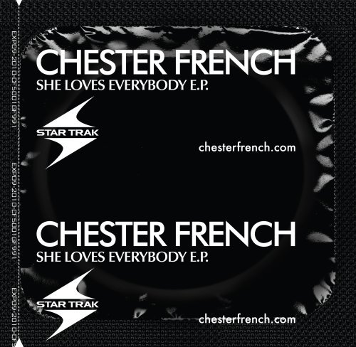 Chester French She Loves Everybody Ep