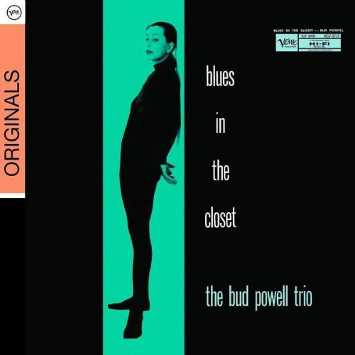 Bud Powell Blues In The Closet