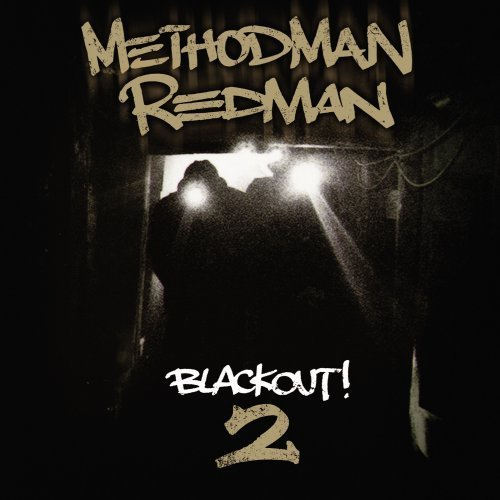 Method Man Redman Blackout 2 Clean Version