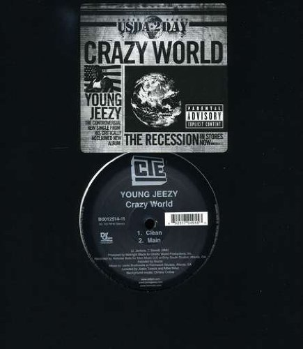 Young Jeezy Crazy World Explicit Version
