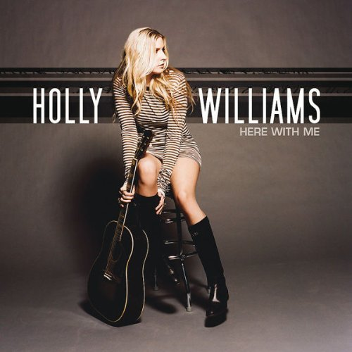 Holly Williams Here With Me
