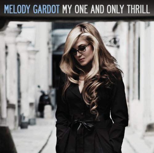 Melody Gardot My One & Only Thrill