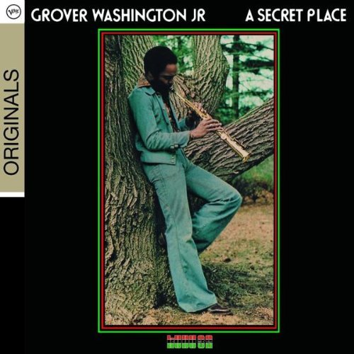 Grover Jr. Washington Secret Place