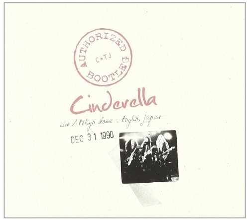 Cinderella Authorized Bootleg Live At The
