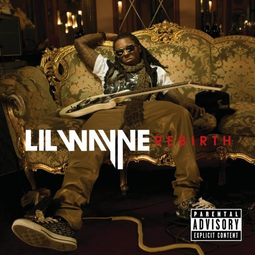 Lil Wayne Rebirth Explicit Version