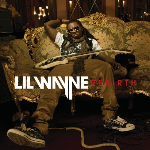 Lil Wayne Rebirth Clean Version