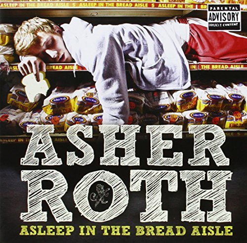 Asher Roth Asleep In The Bread Aisle Explicit