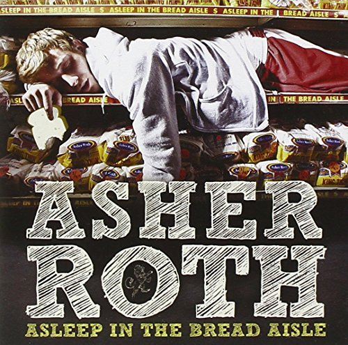 Asher Roth Asleep In The Bread Aisle Clean Version