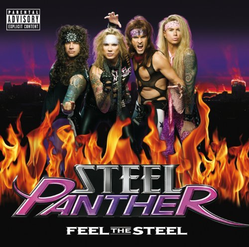 Steel Panther Feel The Steel Explicit Version