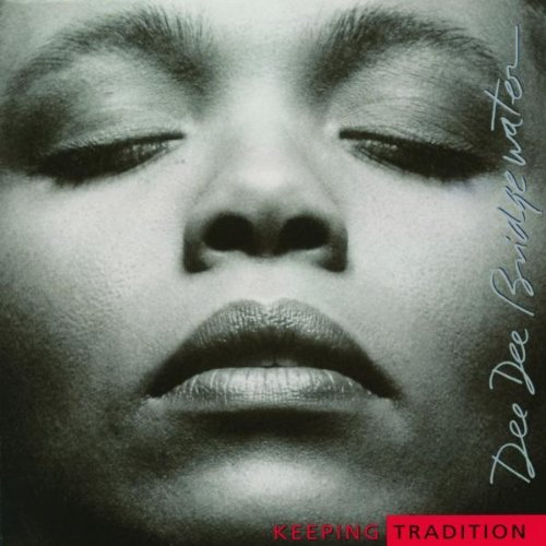 Dee Dee Bridgewater Keeping Tradition Remastered