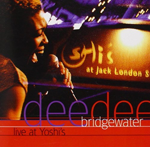 Dee Dee Bridgewater Live At Yoshi's Remastered