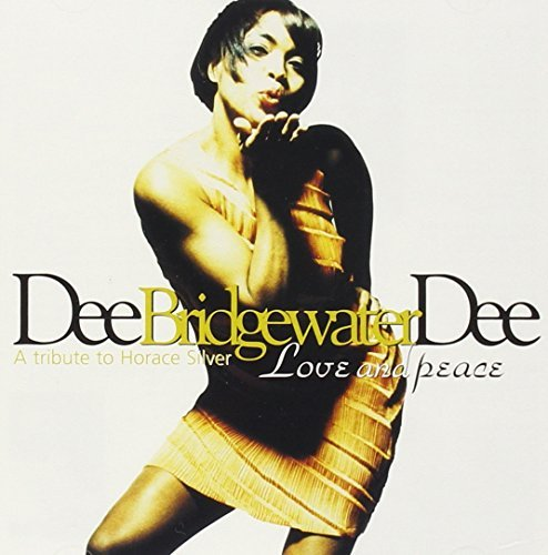 Dee Dee Bridgewater Love & Peace Remastered