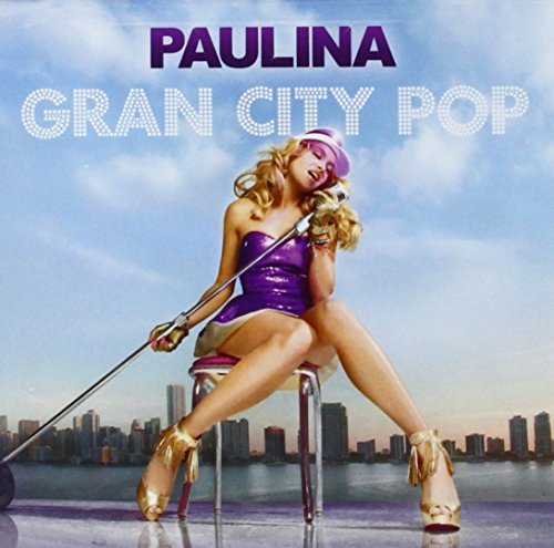 Paulina Rubio Gran City Pop