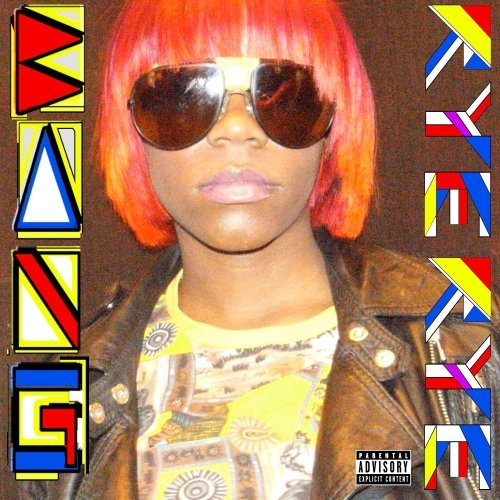 Rye Rye Bang Explicit Version Feat. M.I.A.
