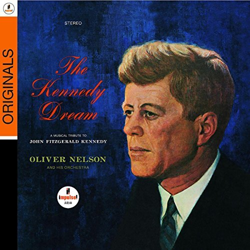 Oliver Nelson Kennedy Dream