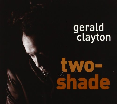 Gerals Clayton Two Shade Two Shade