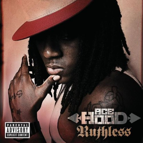 Ace Hood Ruthless Explicit Version