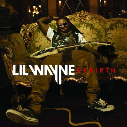 Lil Wayne Rebirth Explicit Version Deluxe Ed.