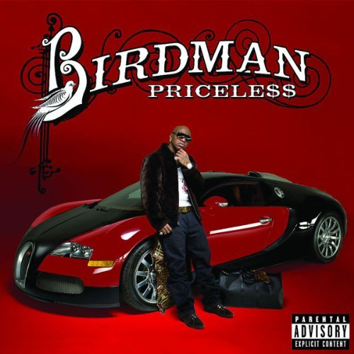 Birdman Priceless Explicit Version