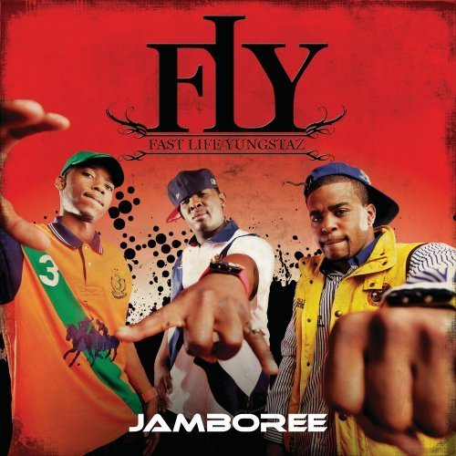 F.L.Y. (fast Life Yungstaz) Jamboree Clean Version