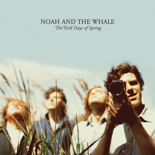 Noah & The Whale First Days Of Spring