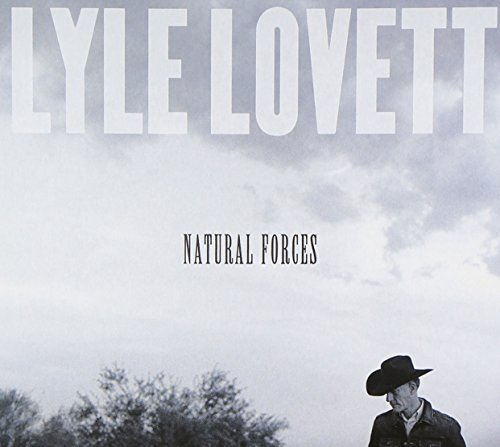Lyle Lovett Natural Forces