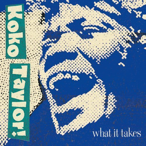 Koko Taylor What It Takes Chess Years