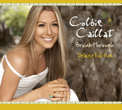 Colbie Caillat Breakthrough Deluxe Ed. Incl. Bonus Tracks