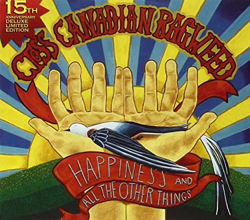 Cross Canadian Ragweed Happiness & All The Other Thin Lmtd Ed.