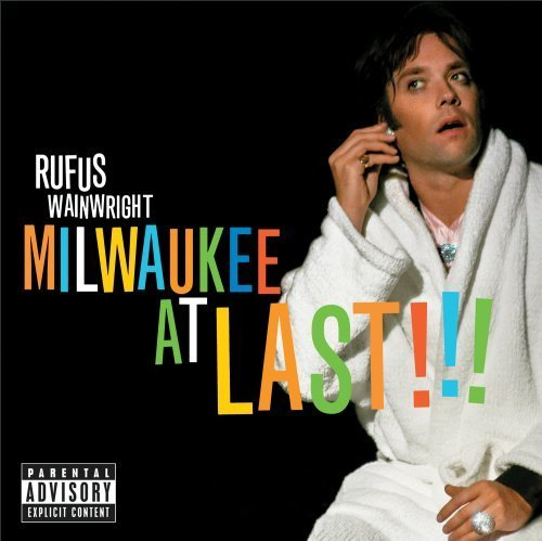 Rufus Wainwright Milwaukee At Last!!! Explicit Deluxe Ed. Incl. Bonus DVD