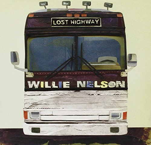 Willie Nelson Lost Highway